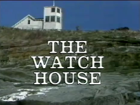 The Watch House Title Card