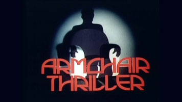 Armchair Thriller (ITV 1978-1980, James Bolam, Denis Lawson)