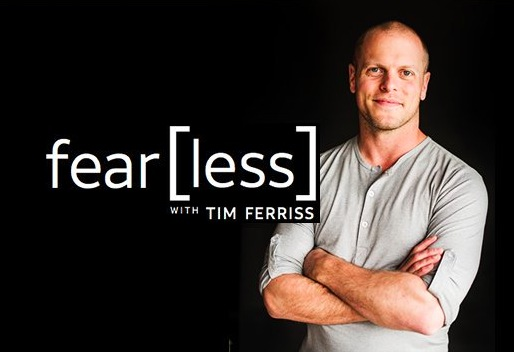 Fearless with Tim Ferriss
