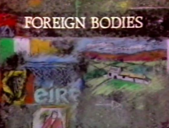 Foreign Bodies (BBC-2 1987-1989, Dan Gordon, Colum Convey)