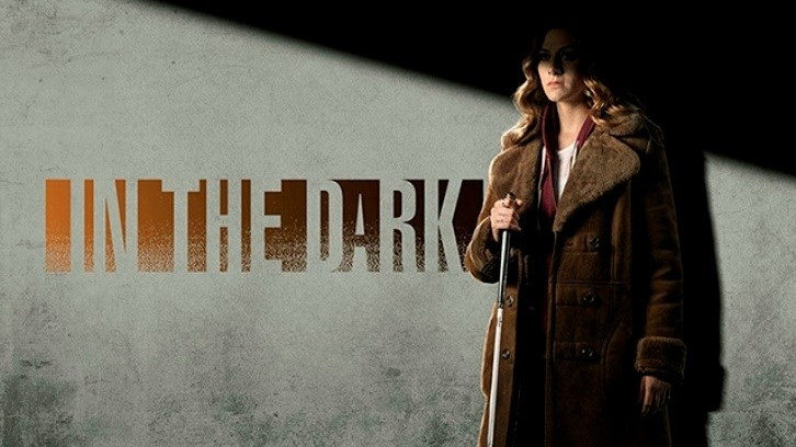 In the Dark Series Premieres Thurs 4 Apr 2019 on The CW