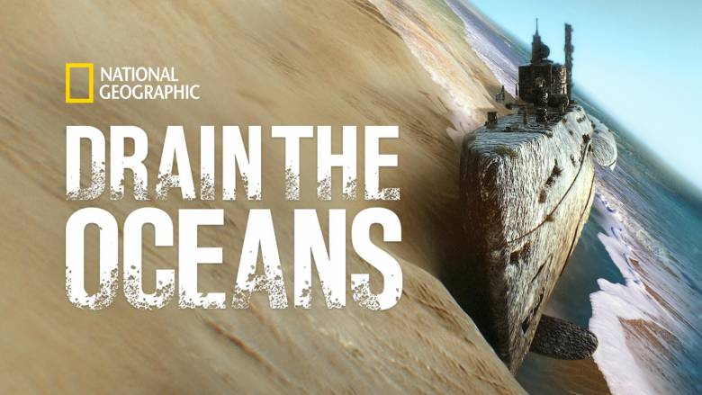 Drain The Oceans National Geographic